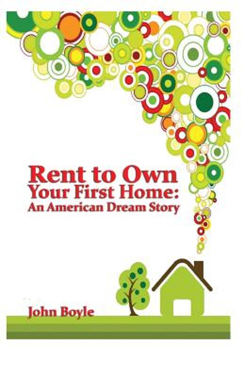 Rent to Own Your First Home