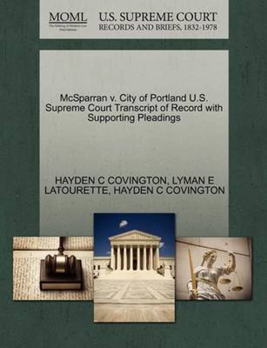 McSparran V. City of Portland U.S. Supreme Court Transcript of Record with Supporting Pleadings