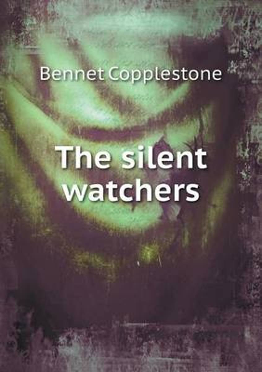 The Silent Watchers