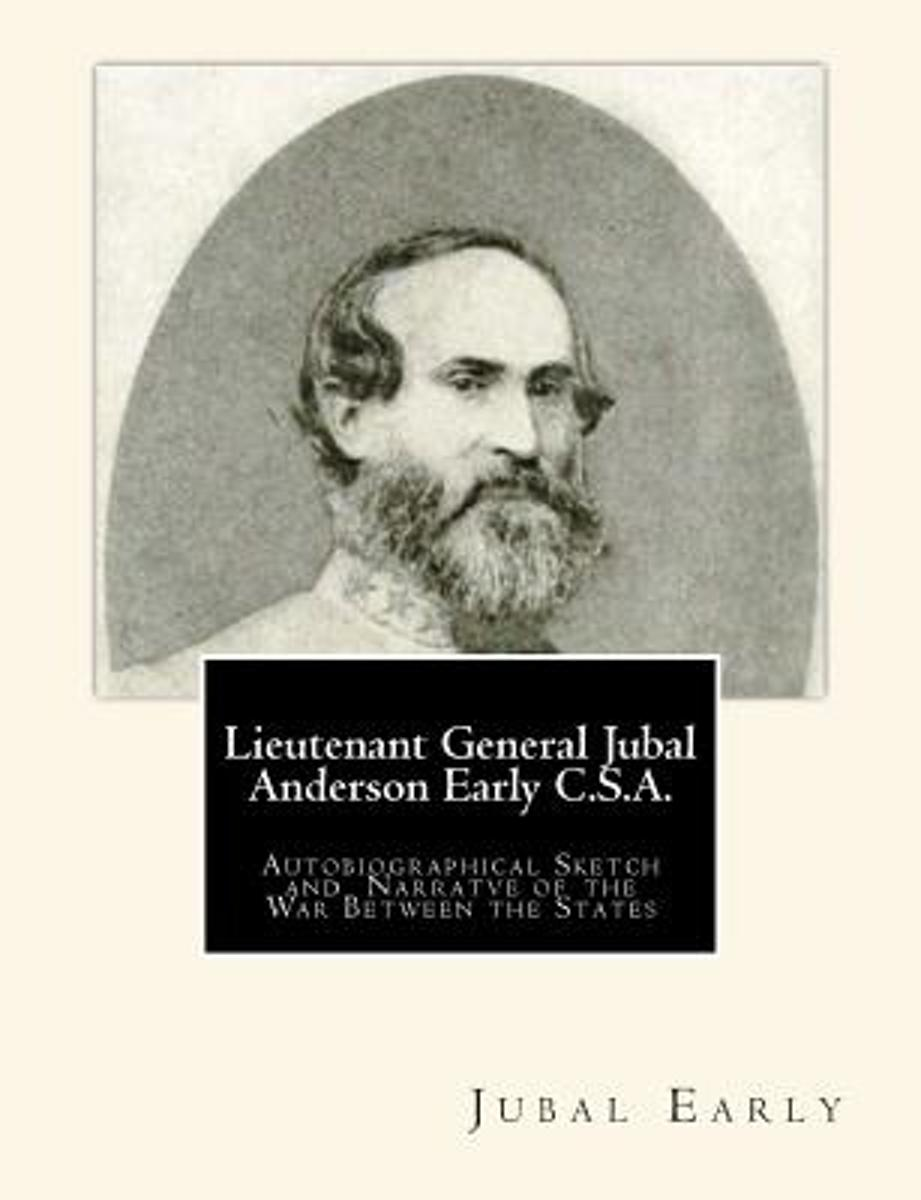 Lieutenant General Jubal Anderson Early C.S.A.