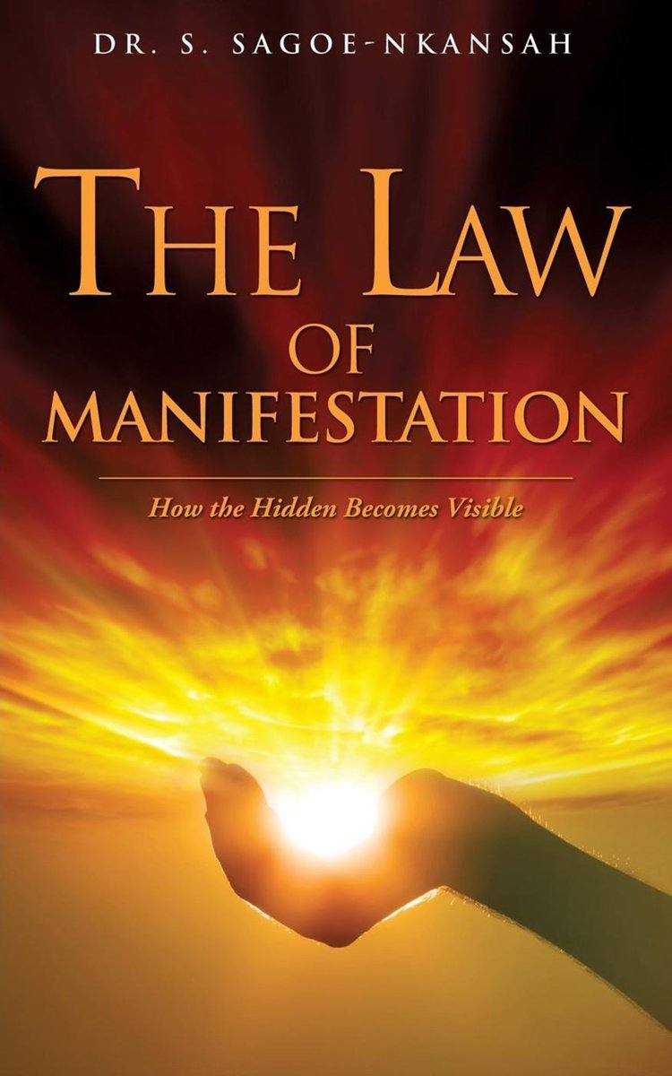 The Law of Manifestation: How the Hidden Becomes Visible