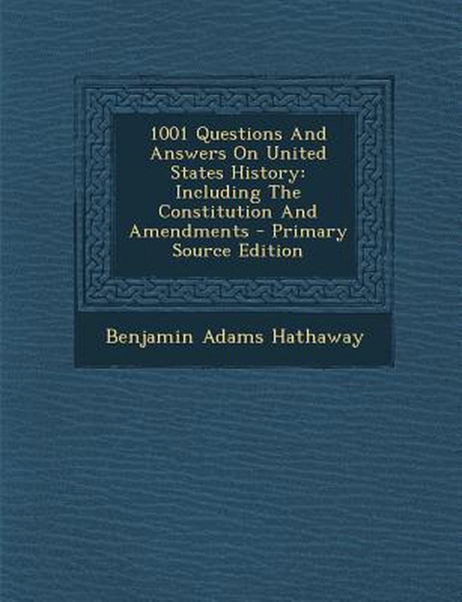 1001 Questions and Answers on United States History