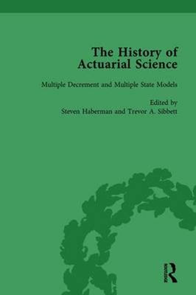 The History of Actuarial Science Vol VIII