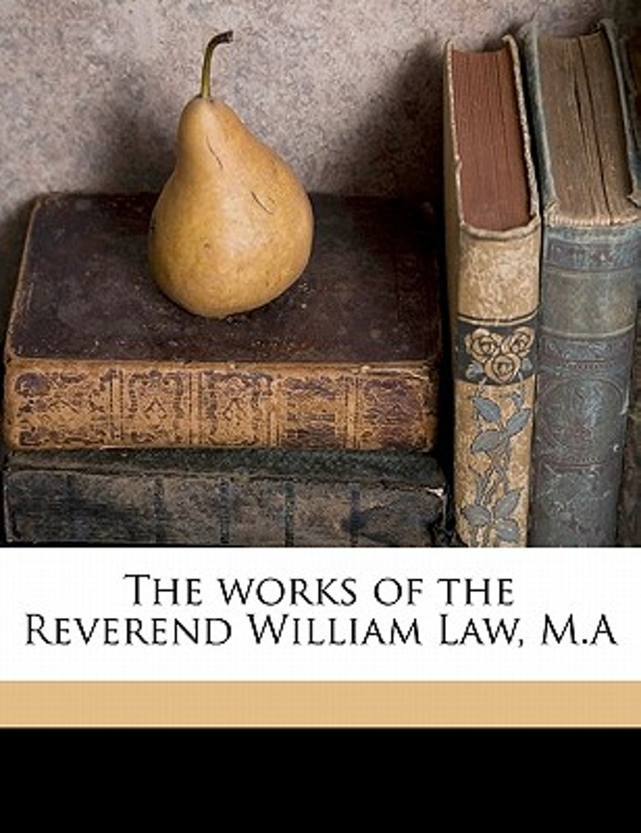 The Works of the Reverend William Law, M.a Volume 2