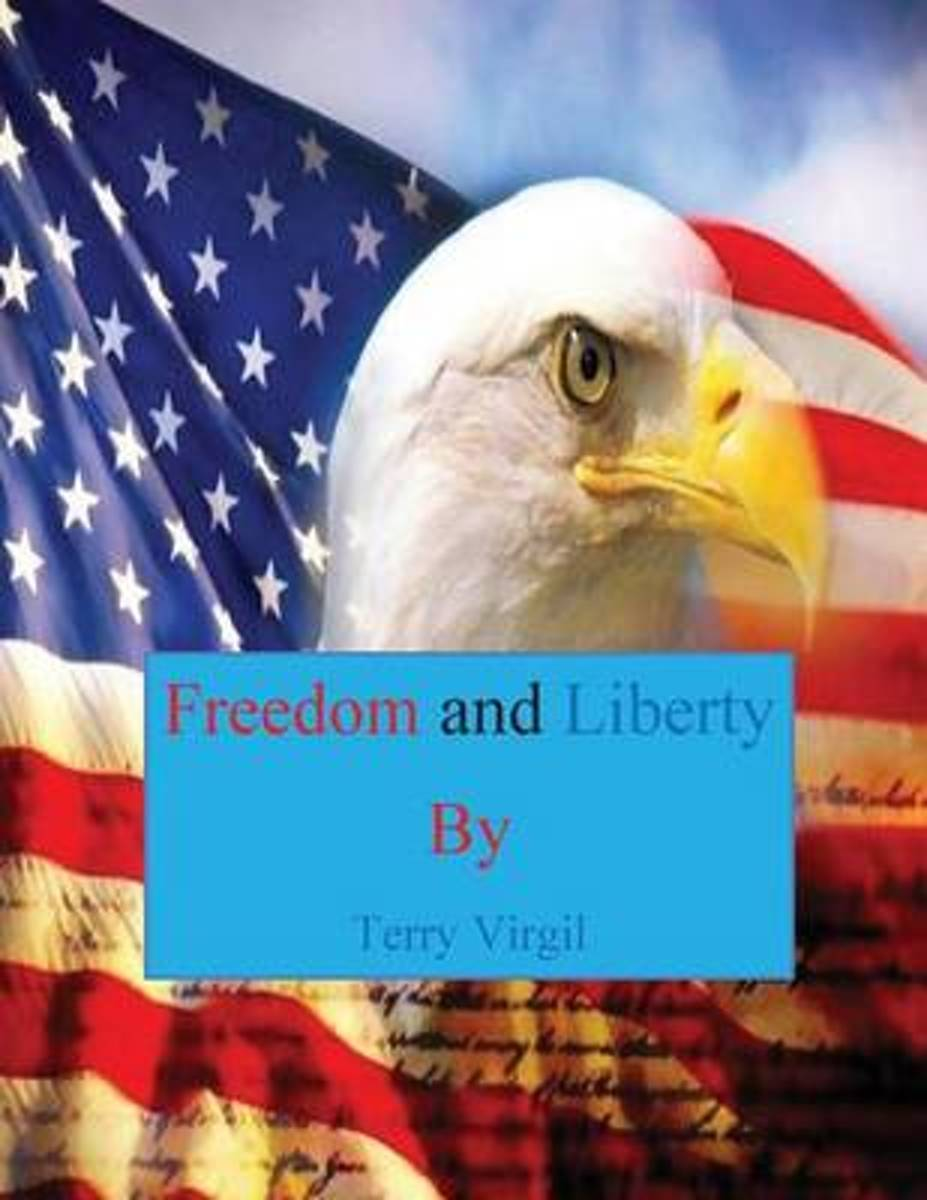 Freedom and Liberty