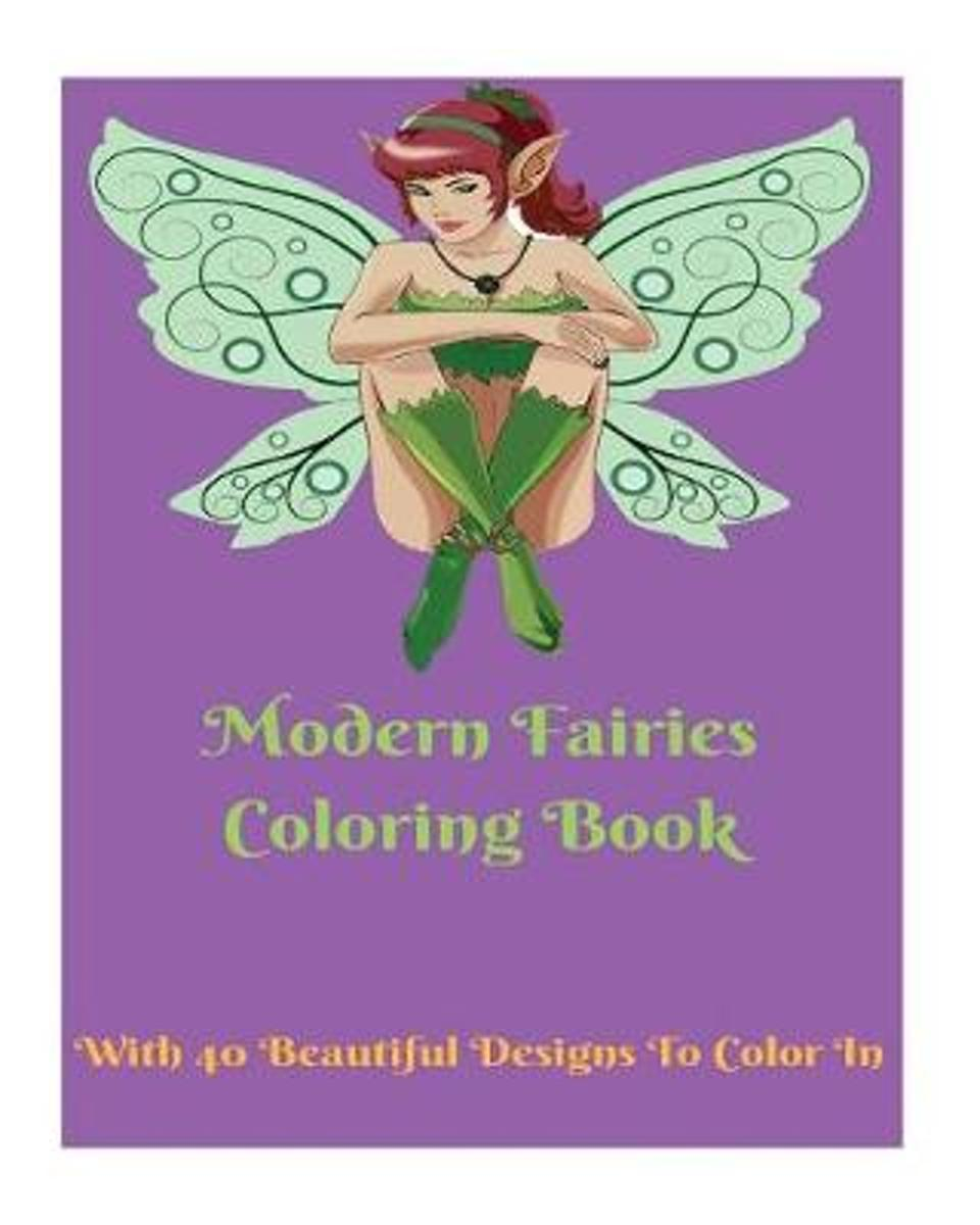 Modern Fairies Coloring Book for All Ages