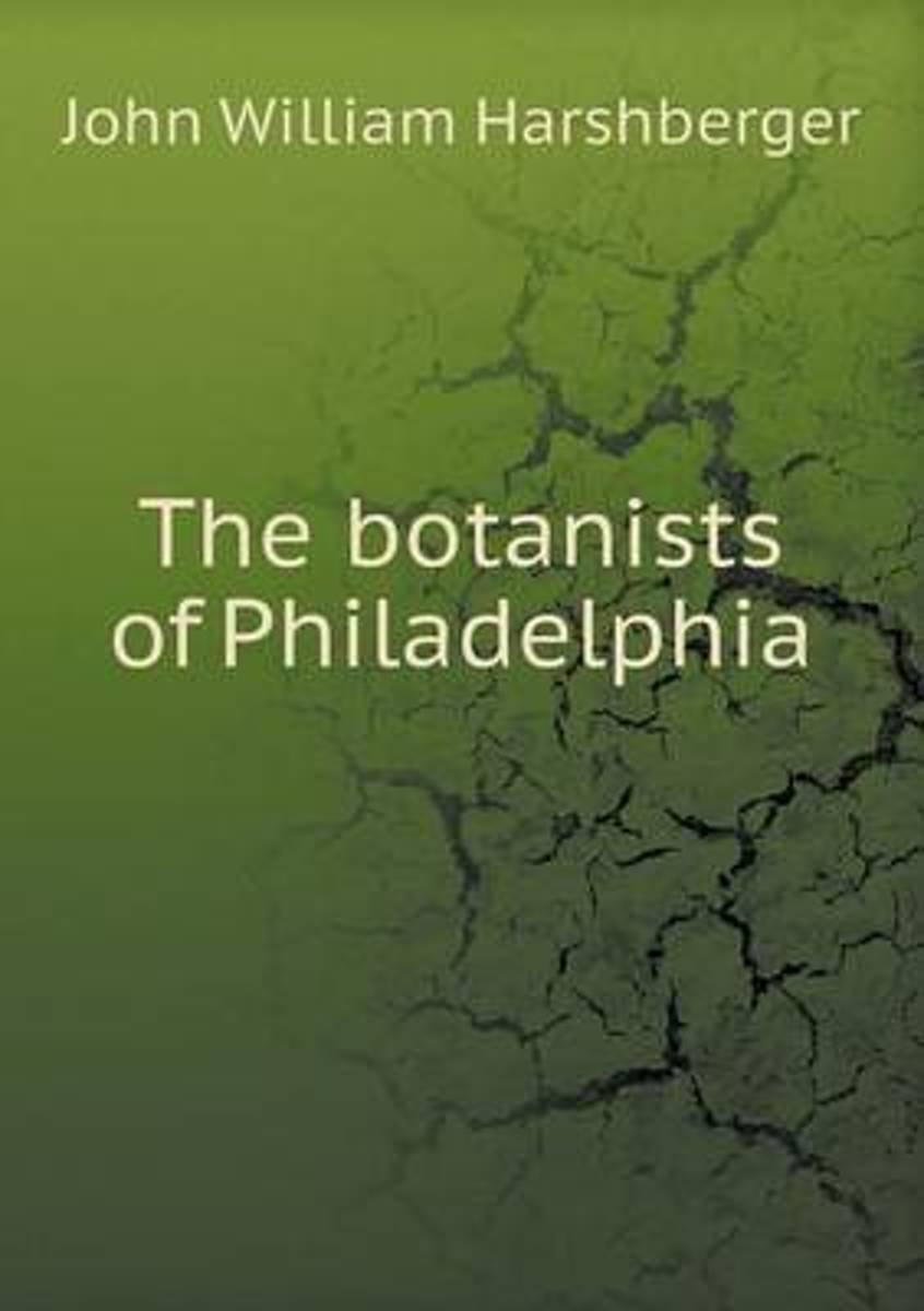 The Botanists of Philadelphia