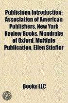 Publishing Introduction: Printer, Association Of American Publishers, New York Review Books, Summerwild Productions, Mandrake Of Oxford