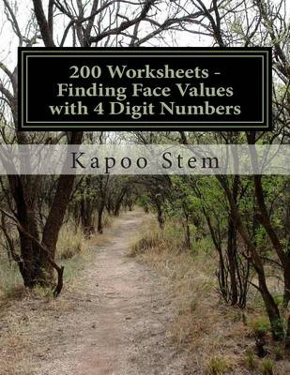 200 Worksheets - Finding Face Values with 4 Digit Numbers