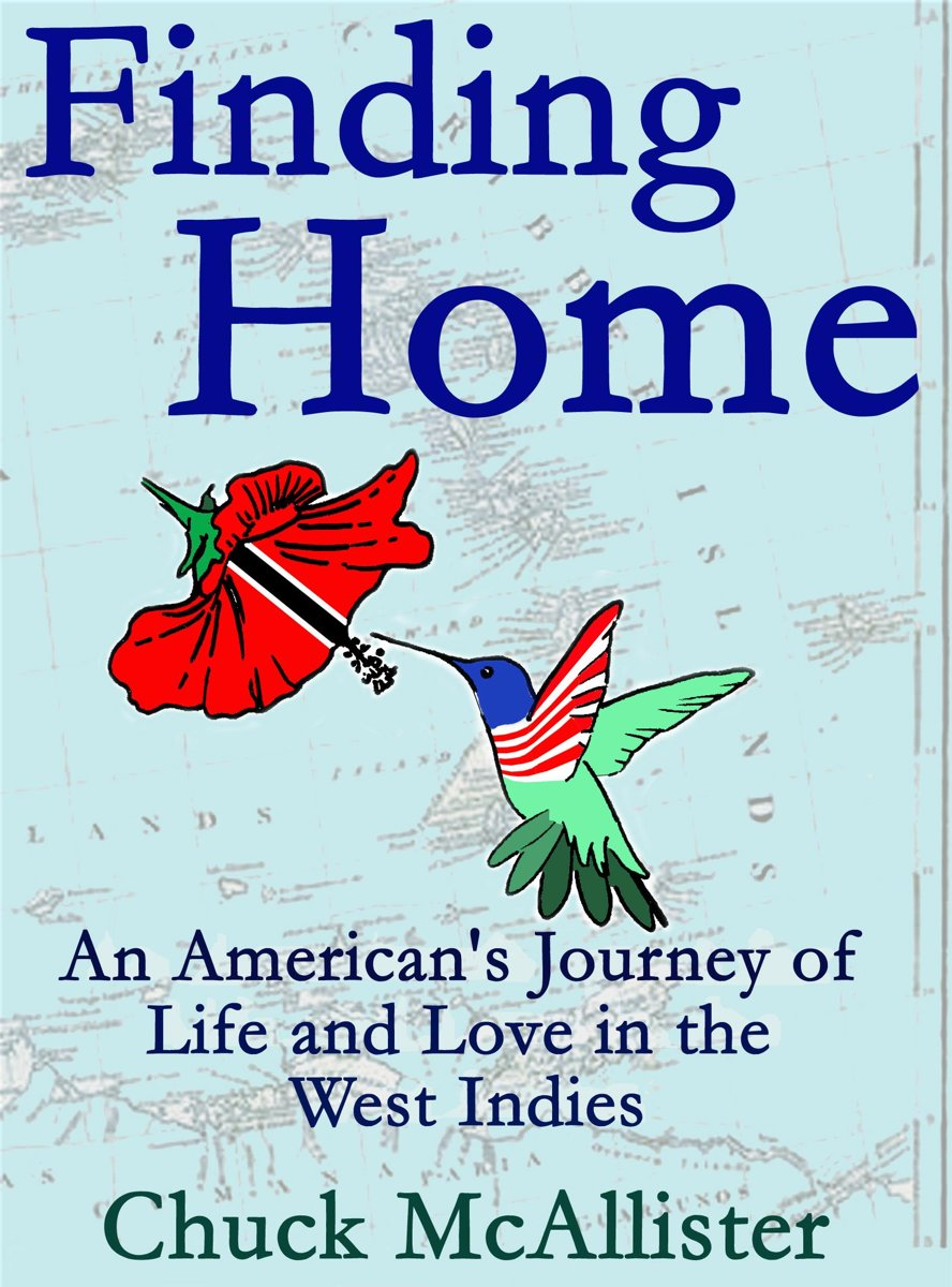 Finding Home: An American's Journey of Life and Love in the West Indies
