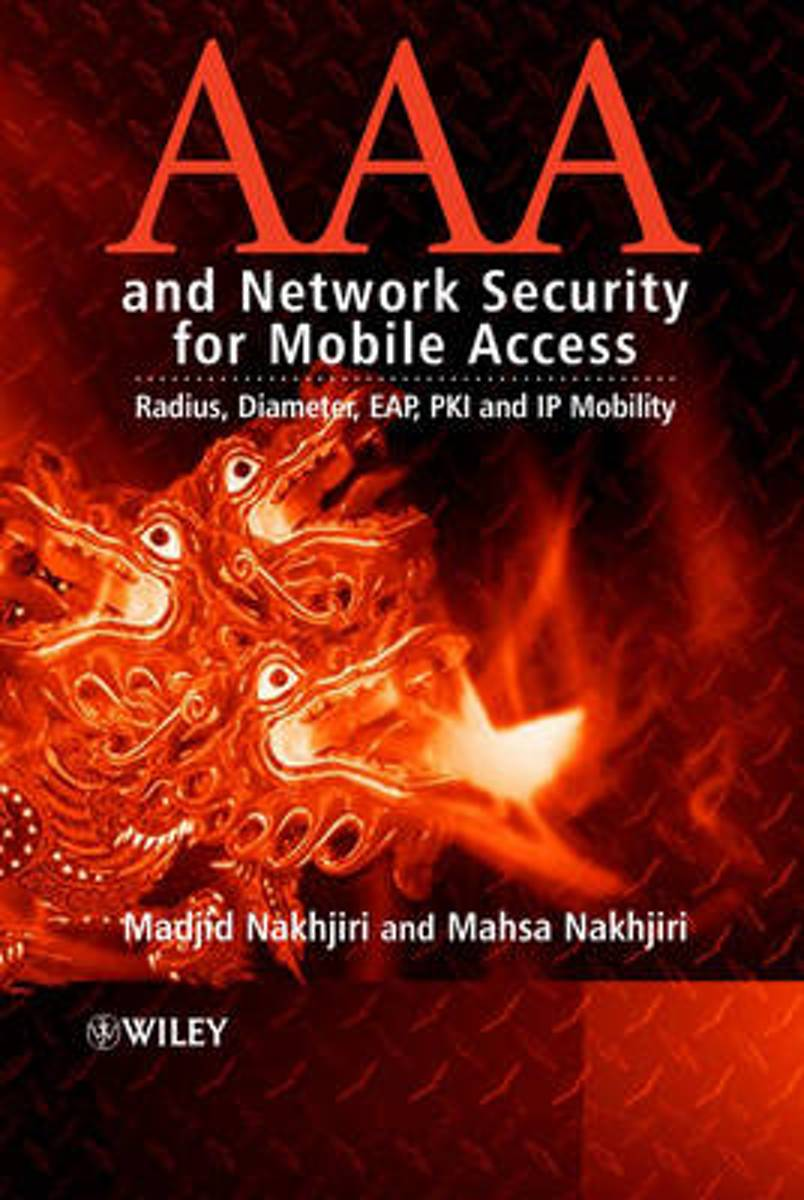 AAA and Network Security for Mobile Access