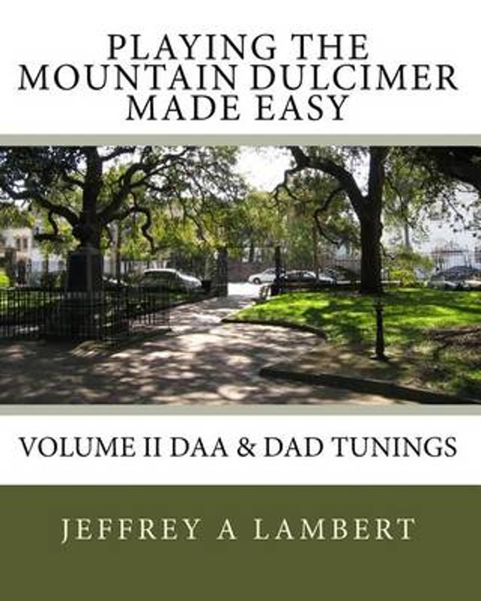 Playing the Mountain Dulcimer Made Easy
