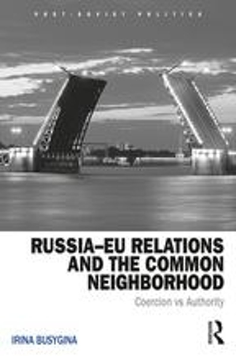 Russia–EU Relations and the Common Neighborhood