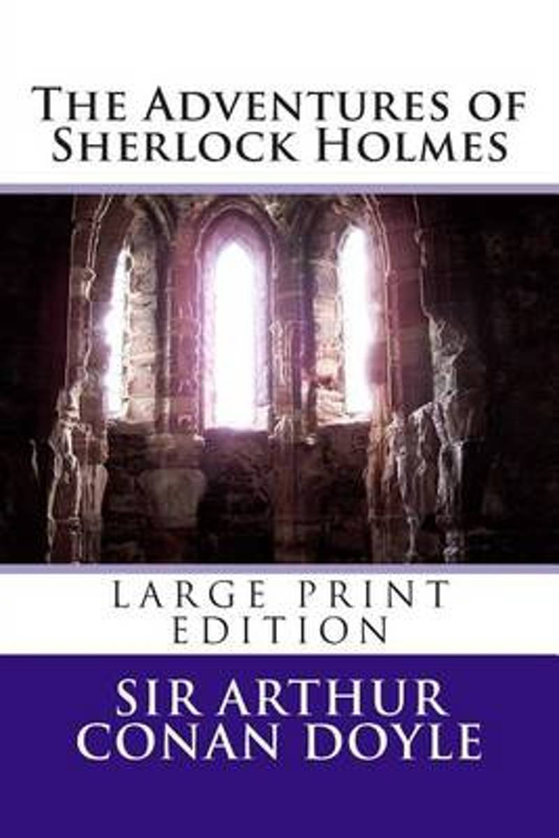 The Adventures of Sherlock Holmes - Large Print Edition