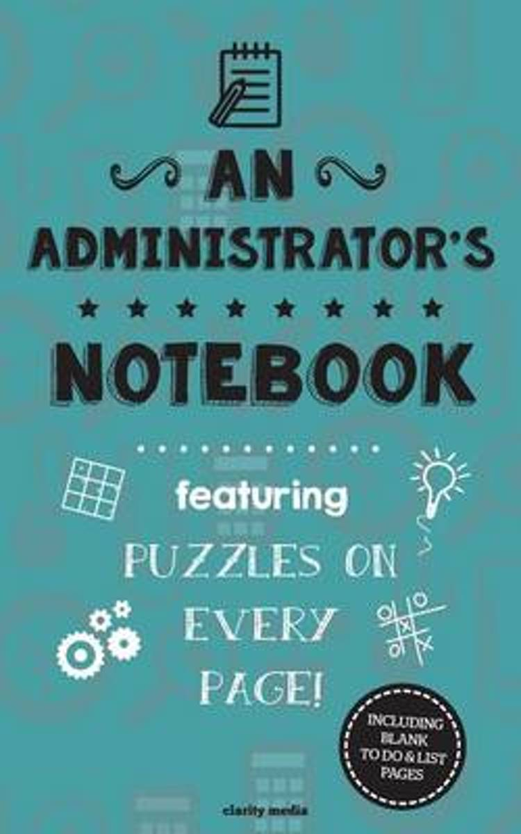 An Administrator's Notebook