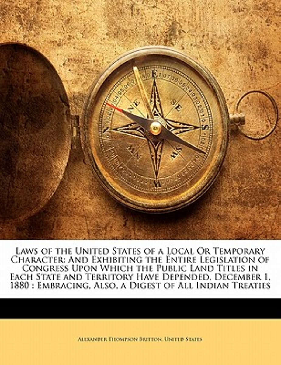 Laws of the United States of a Local or Temporary Character