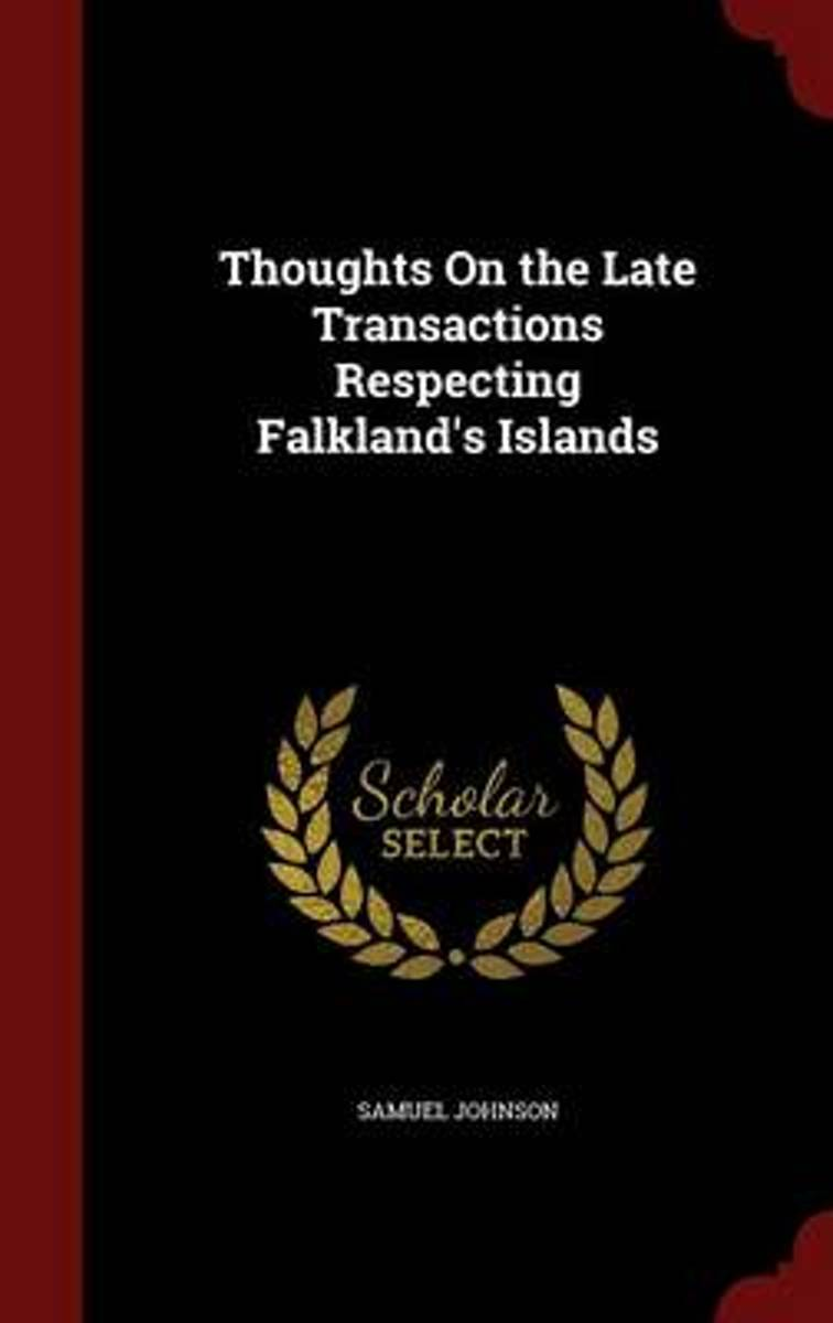 Thoughts on the Late Transactions Respecting Falkland's Islands