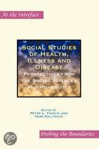 SOCIAL STUDIES OF HEALTH, ILLNESS AND DISEASE
