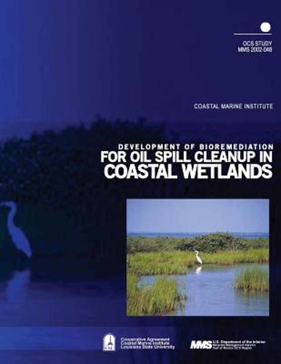 Development of Bioremediation for Oil Spill Cleanup in Coastal Wetlands