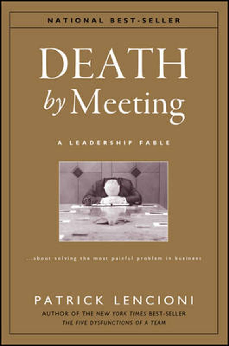 The Death By Meeting