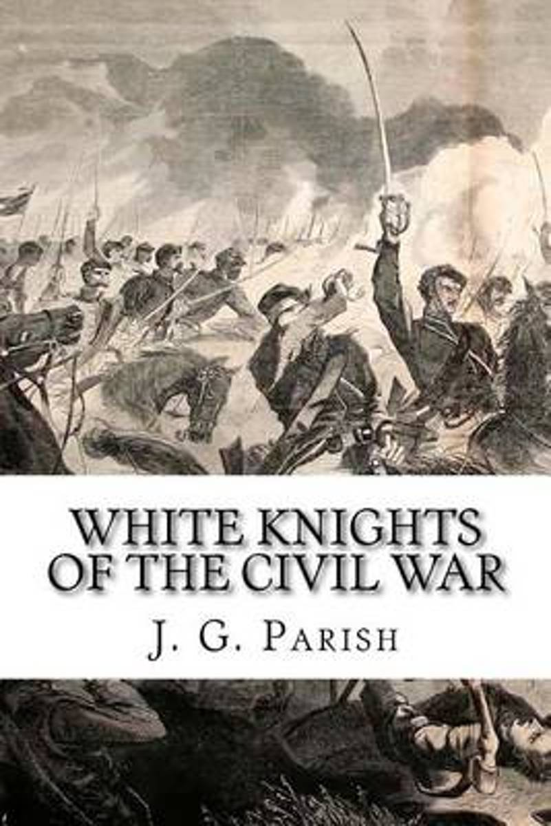 White Knights of the Civil War