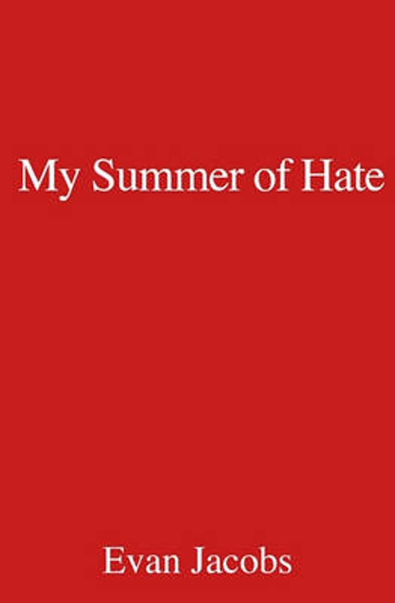 My Summer of Hate