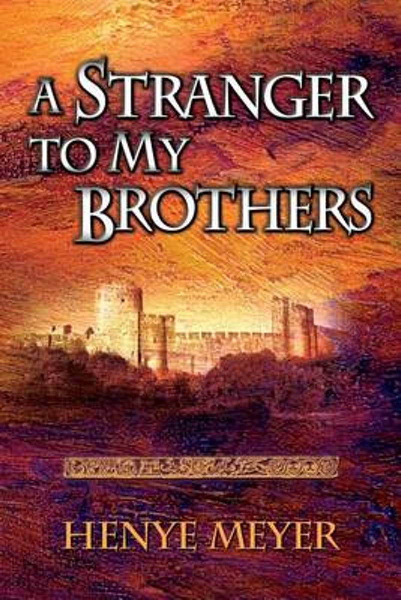 A Stranger to My Brothers