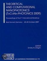 Theoretical And Computational Nanophotonics (Tacona-Photonics 2009)