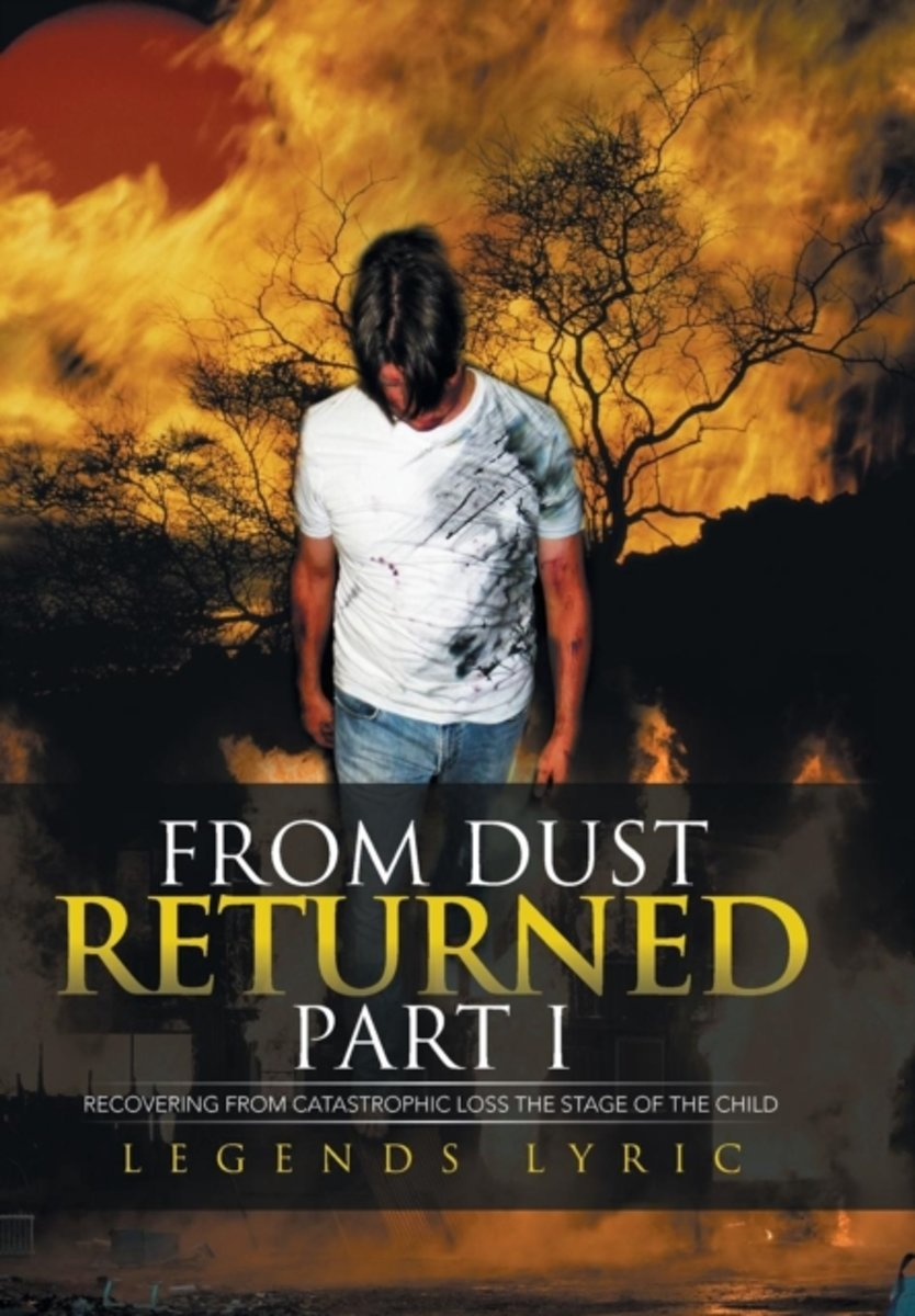 From Dust Returned Part I