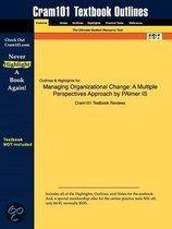 Outlines & Highlights For Managing Organizational Change
