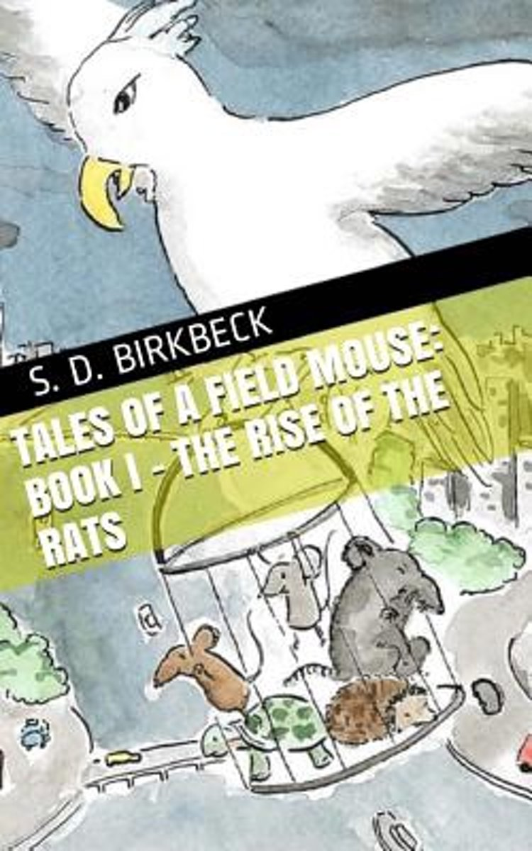 Tales of a Field Mouse - Book I