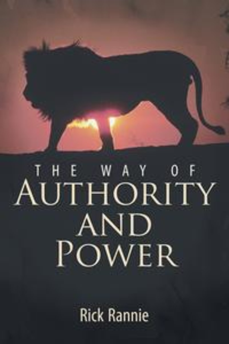 The Way of Authority and Power