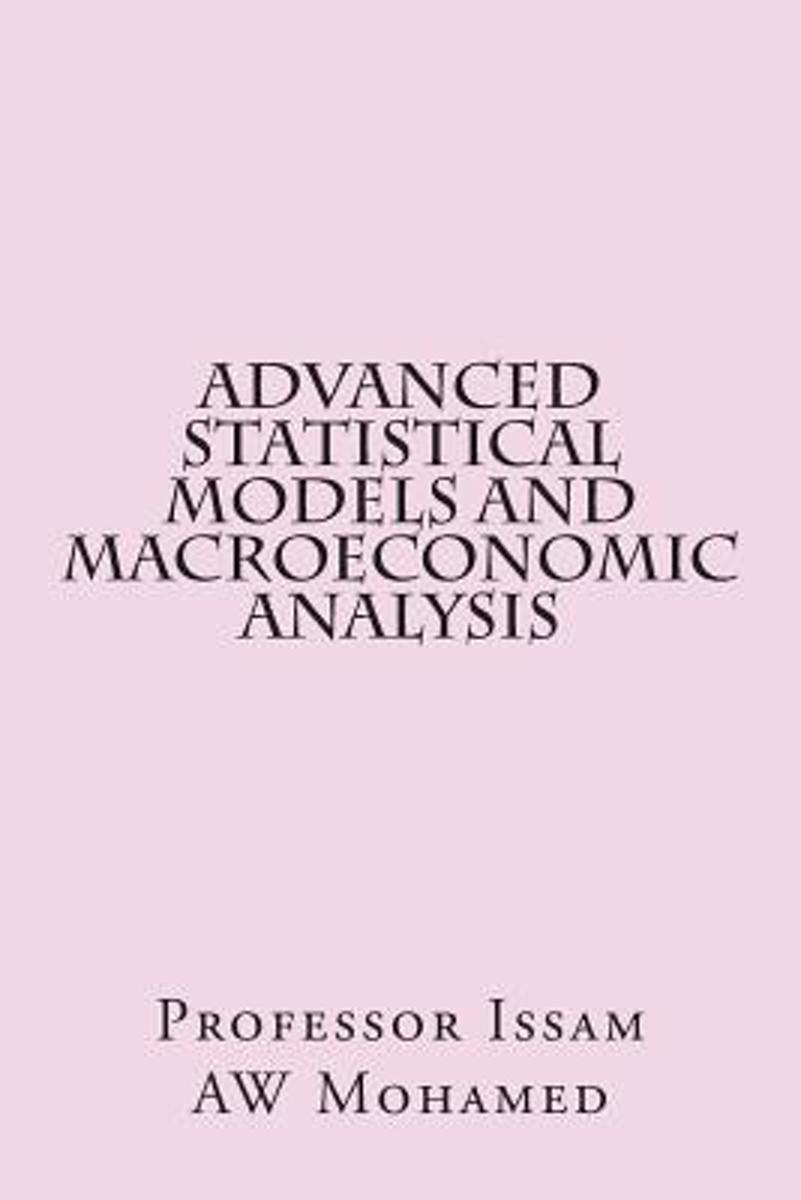 Advanced Statistical Models and Macroeconomic Analysis