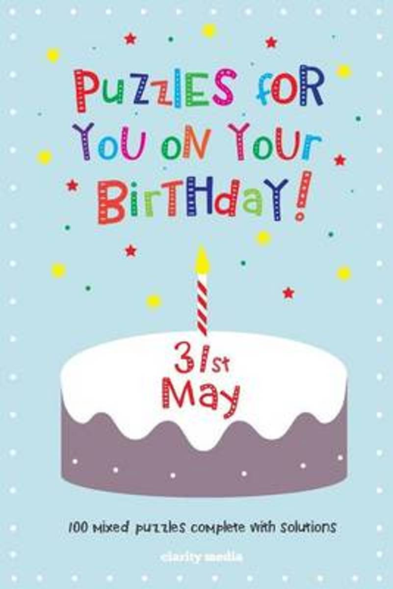 Puzzles for You on Your Birthday - 31st May