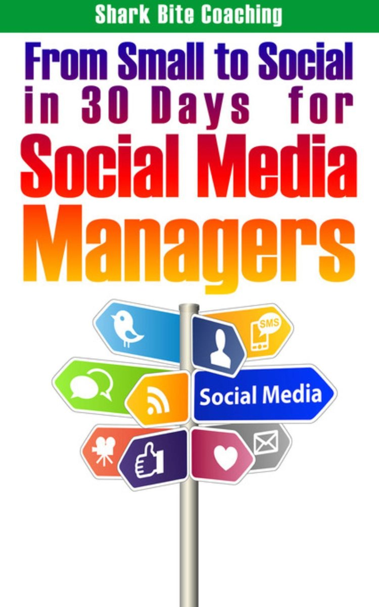 From Small to Social in 30 Days for Social Media Managers
