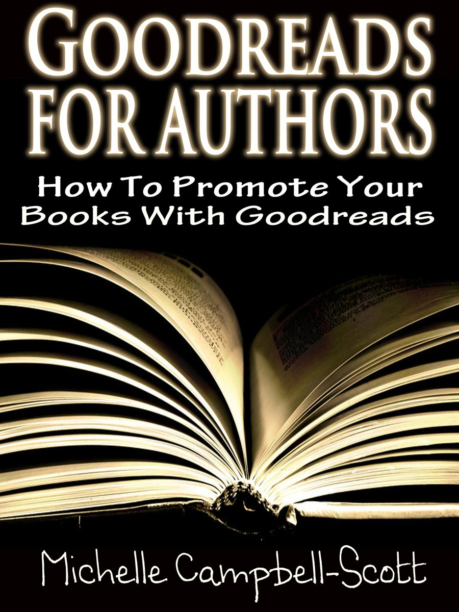 Goodreads for Authors: How to use Goodreads to promote your book