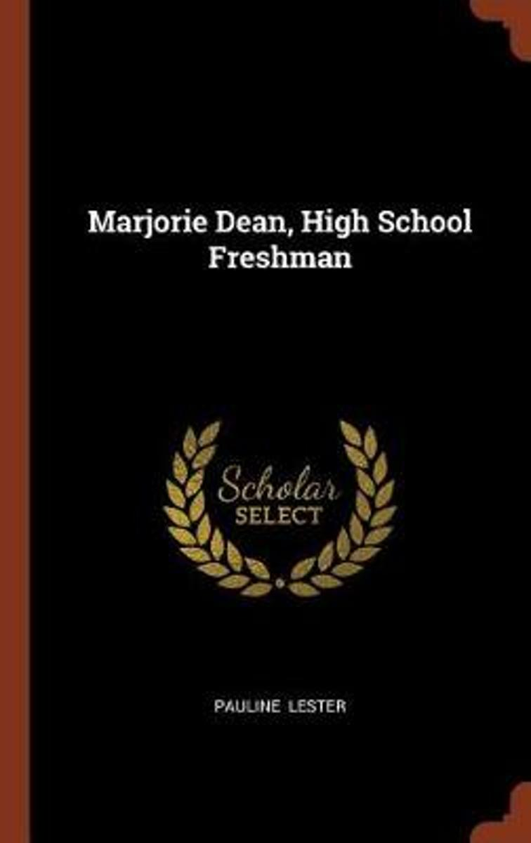 Marjorie Dean, High School Freshman