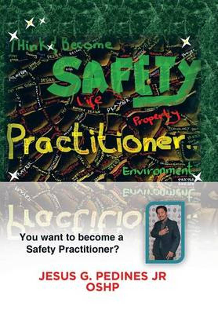 Think and Become Safety Practitioner