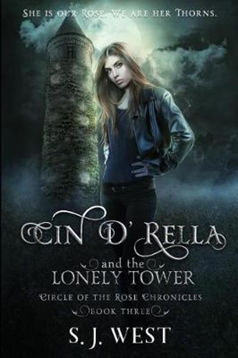 Cin d'Rella and the Lonely Tower