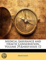Medical Insurance And Health Conservation, Volume 29, Issue 12