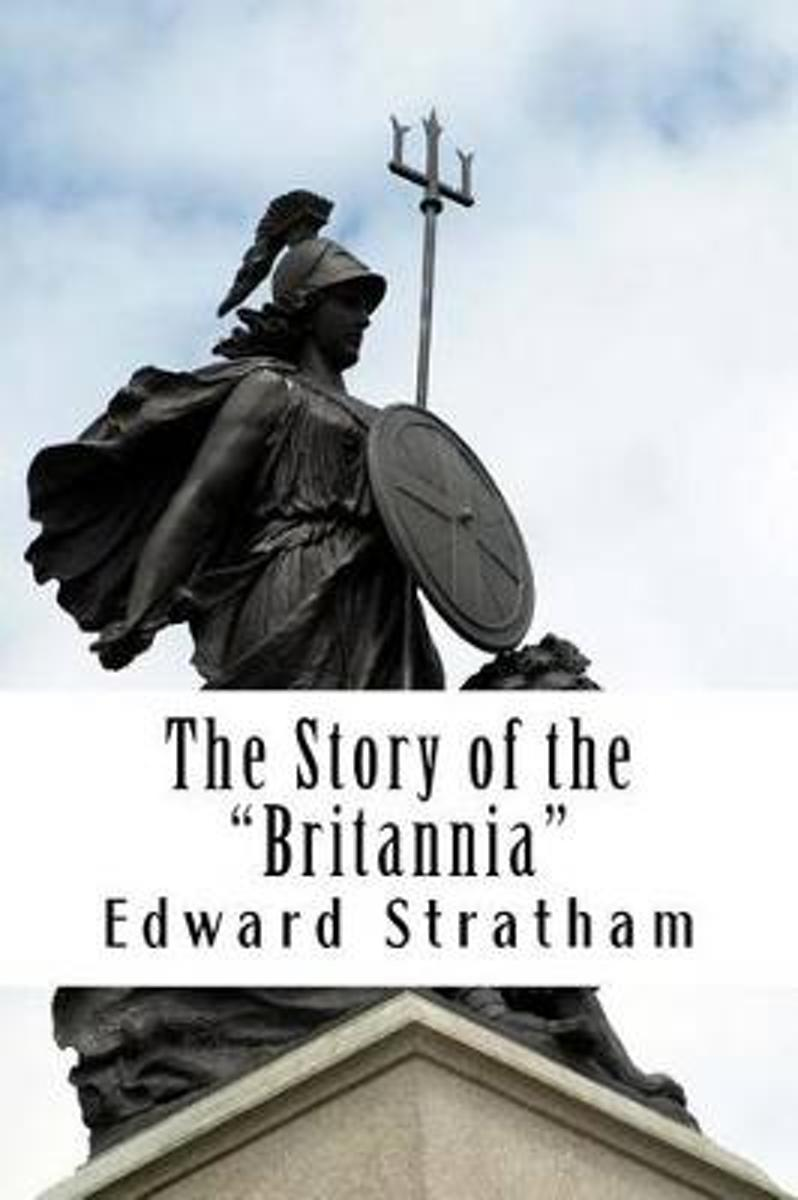 The Story of the Britannia