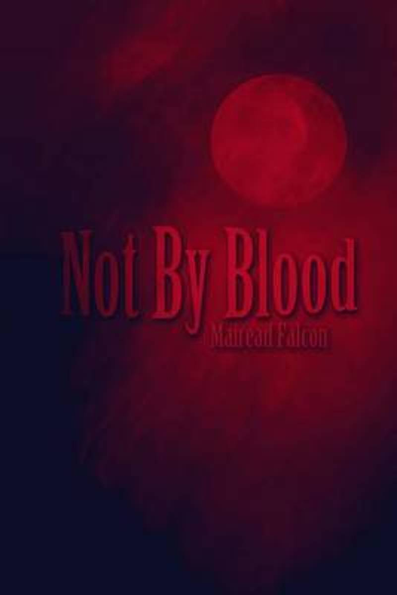 Not by Blood