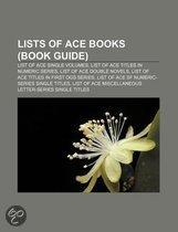 Lists Of Ace Books (Study Guide): List Of Ace Single Volumes, List Of Ace Titles In Numeric Series, List Of Ace Double Novels
