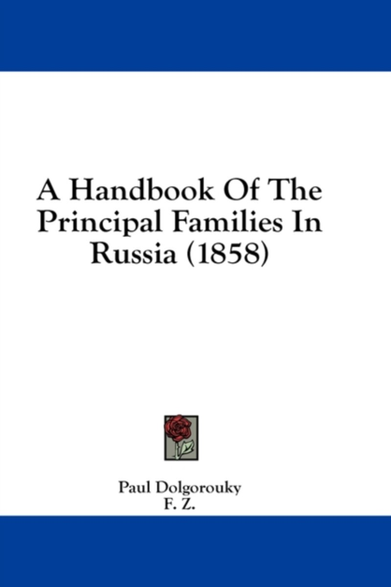 A Handbook of the Principal Families in Russia (1858)