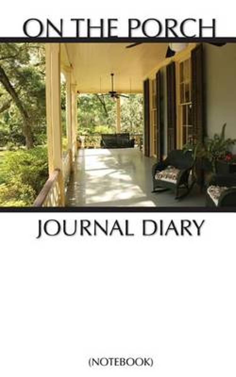 On the Porch Journal Diary (Notebook)