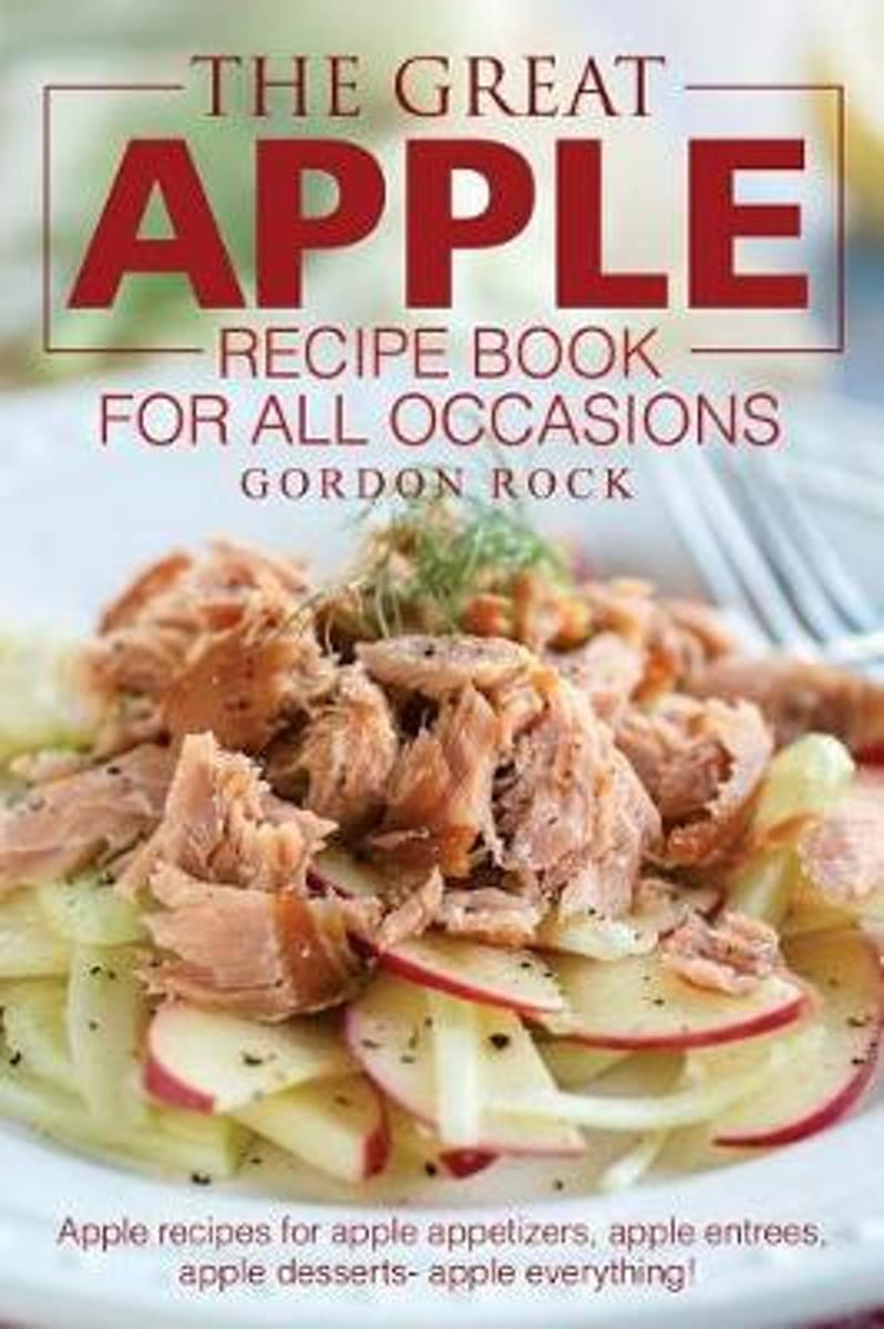 The Great Apple Recipe Book for All Occasions