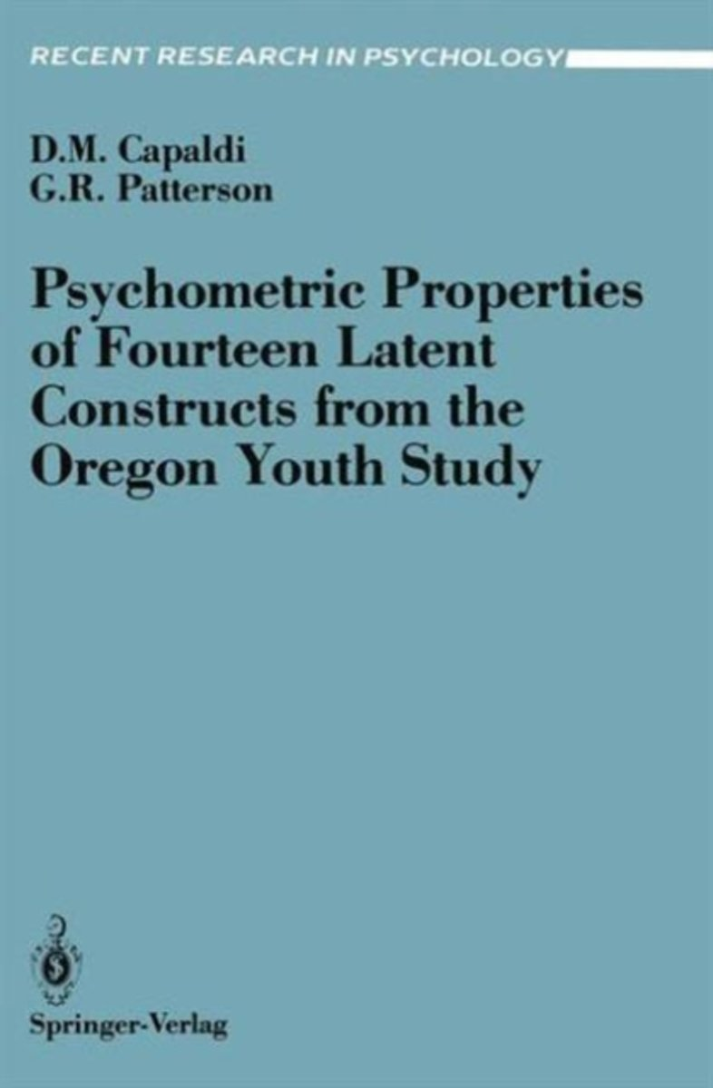 Psychometric Properties of Fourteen Latent Constructs from the Oregon Youth Study