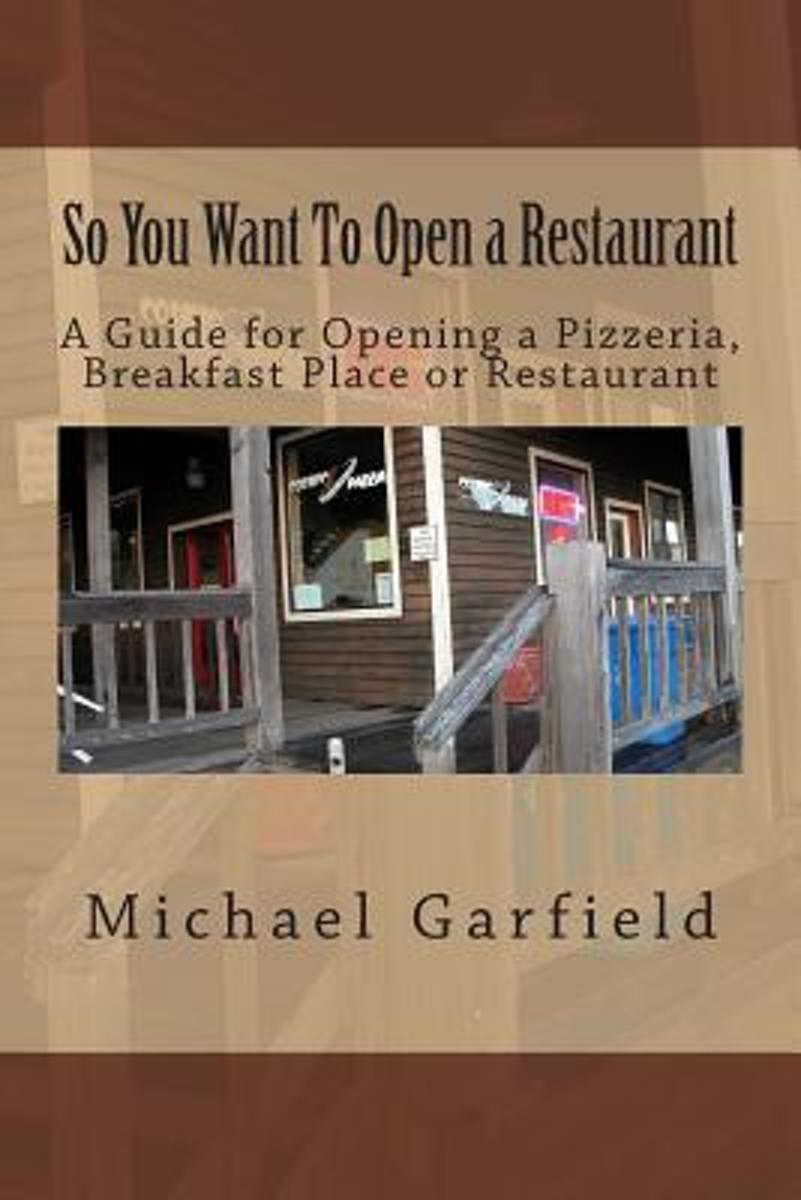 So You Want to Open a Restaurant