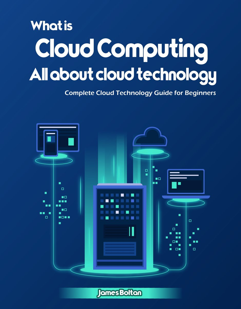 What is Cloud Computing? All about cloud technology: