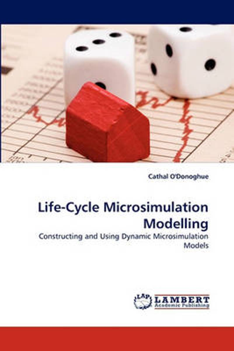 Life-Cycle Microsimulation Modelling